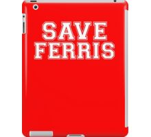 Save Ferris iPad Case/Skin