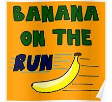 Banana On The Run! Poster