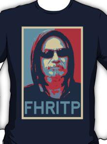 FHRITP (hope poster) T-Shirt