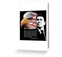 Ronald Reagan - Communists Greeting Card