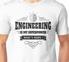 Engineering is my Superpower Unisex T-Shirt