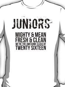 Funny Juniors 2016 T-Shirt T-Shirt