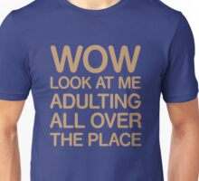 Funny Adulting Tshirt Unisex T-Shirt