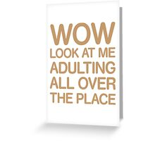 Funny Adulting Tshirt Greeting Card