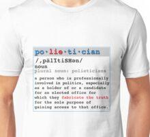 Polietician Definition Unisex T-Shirt