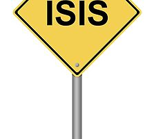 Warning Sign ISIS by Henrik Lehnerer