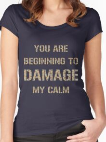 Don't Damage My Calm Women's Fitted Scoop T-Shirt
