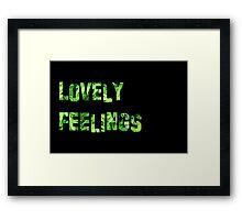 Lovely Feelings Framed Print