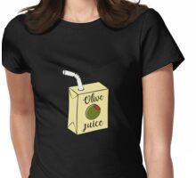 Olive Juice Womens Fitted T-Shirt