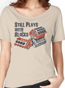 Still Plays With Blocks Women's Relaxed Fit T-Shirt