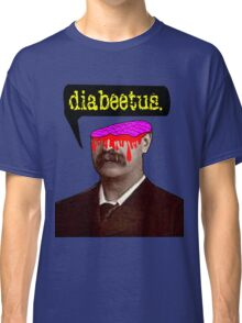 Wilford Brimley - Final Destination: Diabeetus Classic T-Shirt