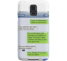 Outlander Today Jamie & Claire Texts: Best Of Samsung Galaxy Case/Skin