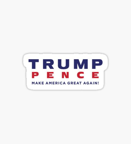 Trump Pence  Sticker