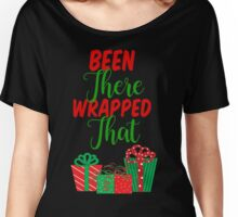 Been There Wrapped That Women's Relaxed Fit T-Shirt