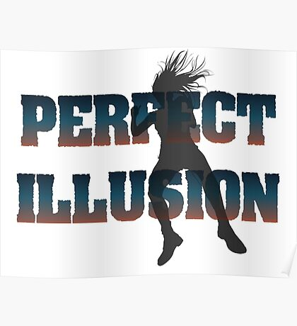 Perfect Illusions Poster
