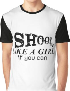 Archery Saying For Girls Graphic T-Shirt