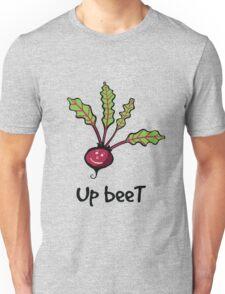 Up beet Unisex T-Shirt