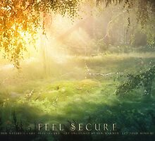 Feel Secure - Entrust Yourself In Mother Nature's Care by EpicScapes