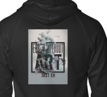 Earth Without Art Zipped Hoodie