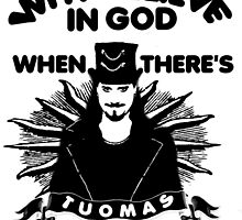 Why believe in God? Here's Tuomas by hopelesshecate