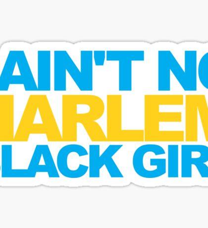 Gwen Stefani - I ain't no Harlem black girl Sticker