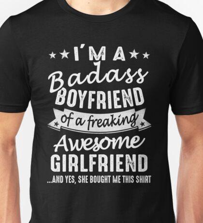 I'm A Badass Boyfriend Of A Freaking Awesome Girlfriend Unisex T-Shirt