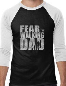 Fear The Walking Dad Cool TV Shower Fans Design Men's Baseball ¾ T-Shirt