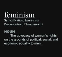 Feminism definition white font by dragon-s