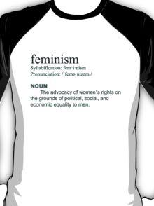 Feminism definition black font T-Shirt