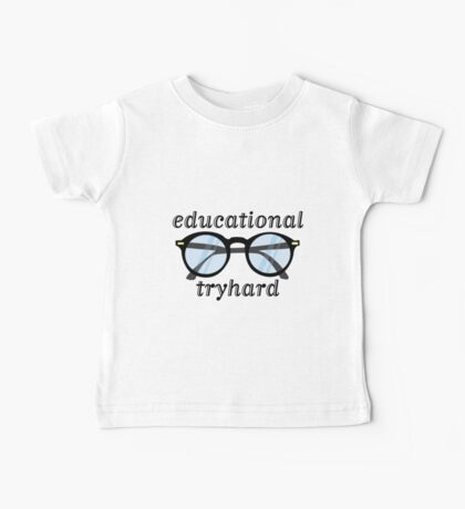 tfw you're an educational tryhard Baby Tee