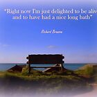 """Delighted to be Alive"" by Charmiene Maxwell-batten"