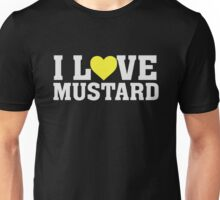 I Heart Love Mustard - Food Funny  Unisex T-Shirt