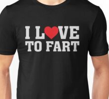 I heart Love To Fart - Funny Humor Passing Gas  Unisex T-Shirt