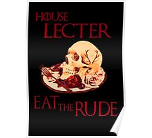 house lecter - eat the rude  Poster