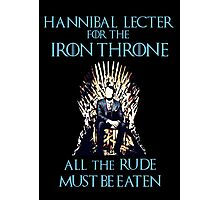 Hannibal Lecter for the Iron Throne - game of thrones Photographic Print