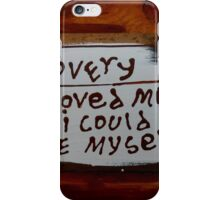they love me iPhone Case/Skin