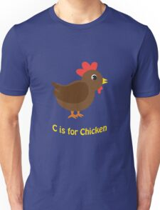 C is for Chicken Unisex T-Shirt