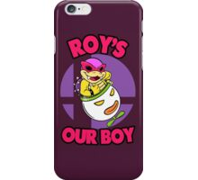 Roy's our boy! iPhone Case/Skin
