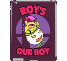 Roy's our boy! iPad Case/Skin