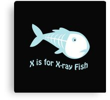 X is for X-ray Fish Canvas Print