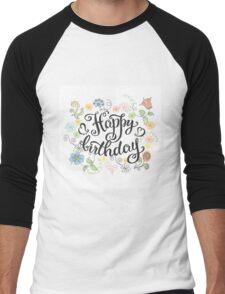 Happy birthday  hand drawn lettering on white background, Men's Baseball ¾ T-Shirt