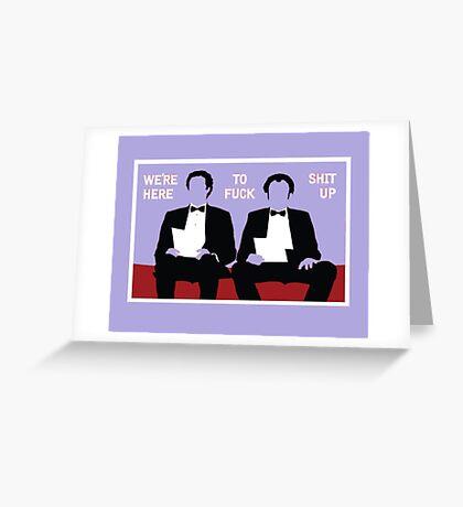 Brennan & Dale FK ST UP Greeting Card