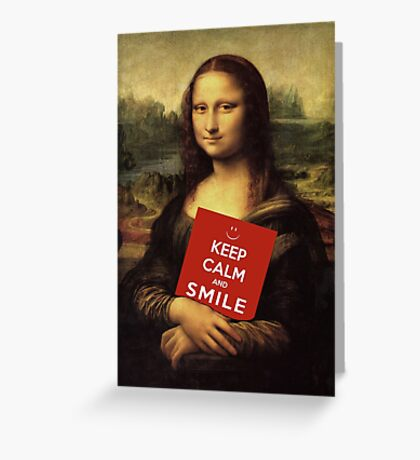 Mona Lisa Says: Keep Calm And Smile Greeting Card