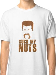Abraham - Suck my Nuts Classic T-Shirt
