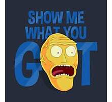 Show Me What You Got Photographic Print