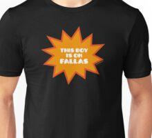 THIS BOY IS ON FALLAS Unisex T-Shirt