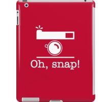 Oh, Snap! iPad Case/Skin