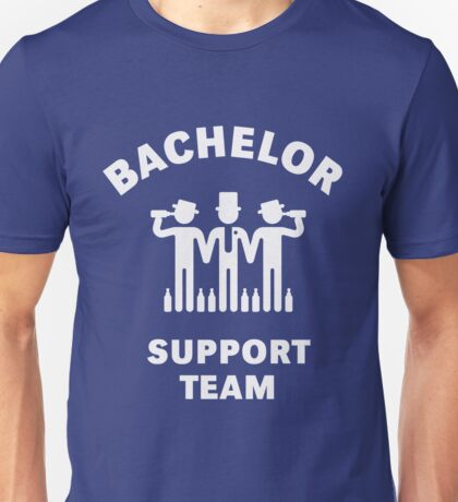 Bachelor Support Team (Stag Party / White) Unisex T-Shirt