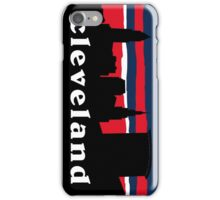 Cleveland iPhone Case/Skin