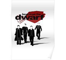 Boys from the Dwarf Poster